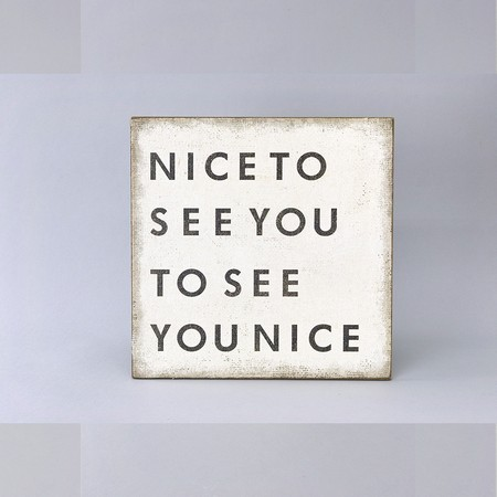 SPICE/Wood sign board NICE TO SEE YOU/DRDG5070【01】